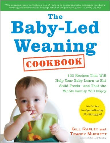 4. The Baby-Led Weaning Cookbook