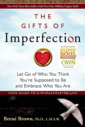6. The Gifts of Imperfection
